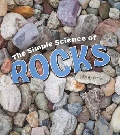 SIMPLE SCIENCE OF | ROCKS