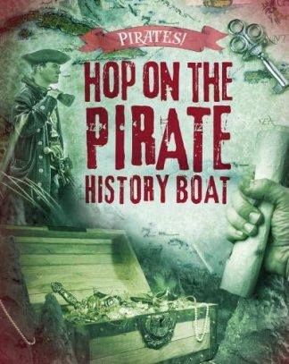 PIRATES! | HOP ON THE PIRATE HISTORY BOAT