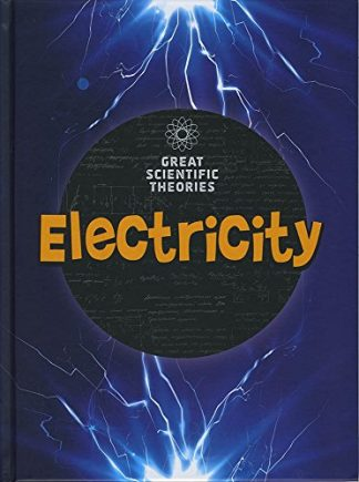 GREAT SCIENTIFIC THEORIES   ELECTRICITY