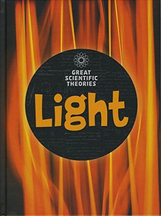 GREAT SCIENTIFIC THEORIES | LIGHT