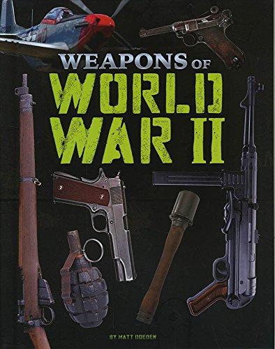 WEAPONS OF | WORLD WAR II