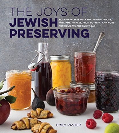 JOYS OF JEWISH PRESERVING