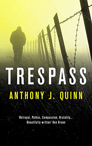 TRESPASS - Anthony J. Quinn