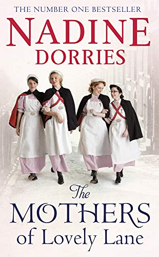 MOTHERS OF LOVELY LANE - Nadine Dorries