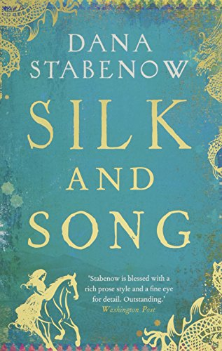 SILK AND SONG - Dana Stabenow