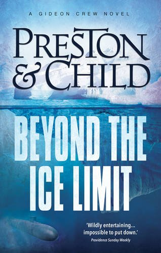 BEYOND THE ICE LIMIT - Preston & Child