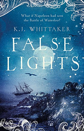 FALSE LIGHTS - K.J. Whittaker