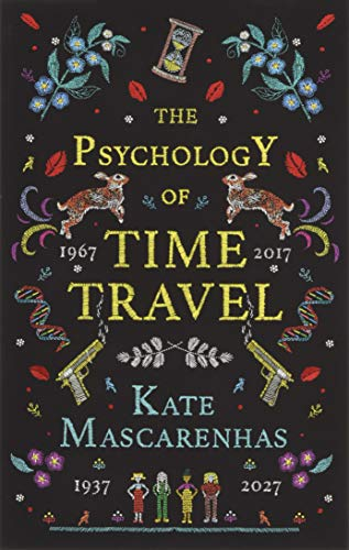 PSYCHOLOGY OF TIME TRAVEL - Kate Mascarenhas