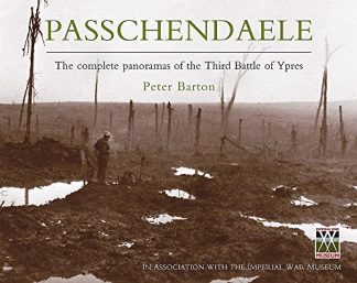 PASSCHENDAELE | UNSEEN PANORAMAS OF THE THIRD BATTLE OF YPRES