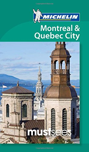 MICHELIN   MUSTSEES   MONTREAL & QUEBEC CITY