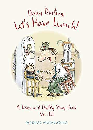 DAISY DARLING, LET'S HAVE LUNCH! | BOOK III