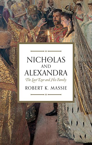 NICHOLAS AND ALEXANDRIA | THE LAST TSAR AND HIS FAMILY