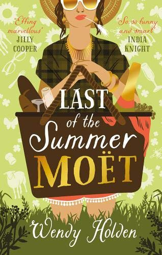 LAST OF THE SUMMER MOET - Wendy Holden