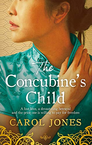 CONCUBINE'S CHILD - Carol Jones