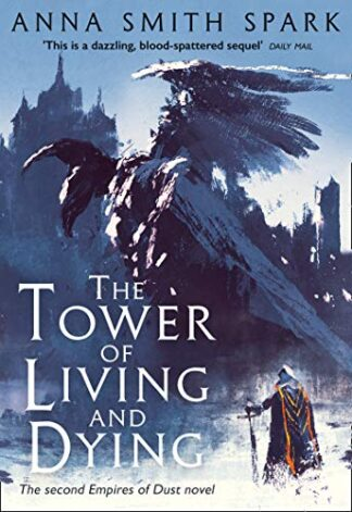 TOWER OF LIVING AND DYING - Anna Smith Spark