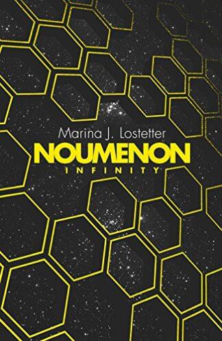 NOUMENON INFINITY - Marina J. Lostetter