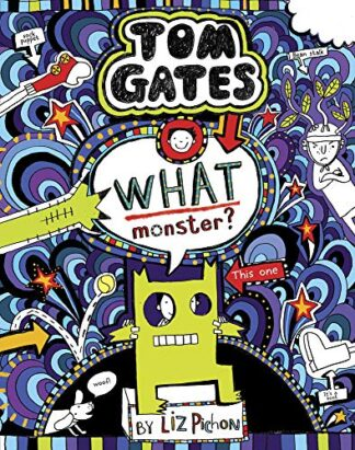TOM GATES | WHAT MONSTER?