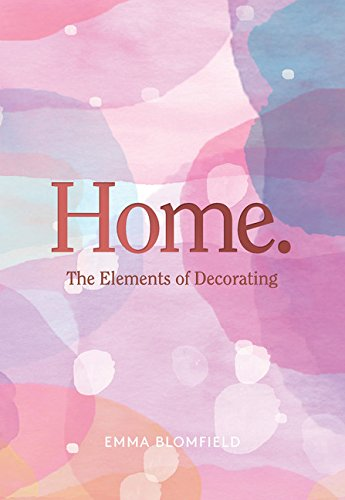 HOME | THE ELEMENTS OF DECORATING
