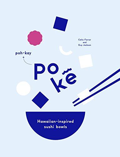 POKE | HAWAIIAN-INSPIRED SUSHI BOWLS
