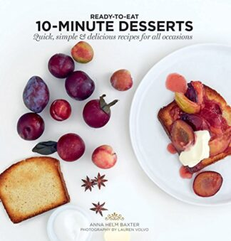 10-MINUTE DESSERTS | QUICK, SIMPLE & DELICIOUS RECIPES FOR ALL OCCASIONS