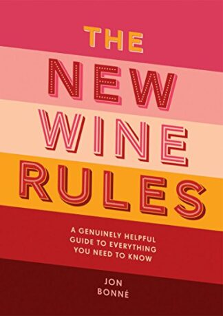 NEW WINE RULES | A GENUINELY HELPFUL GUIDE TO EVERYTHING YOU NEED TO KNOW