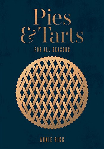 PIES & TARTS | FOR ALL SEASONS