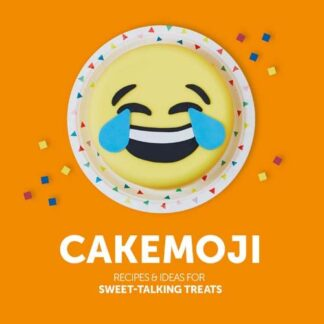 CAKEMOJI | RECIPES & IDEAS FOR SWEET-TALKING TREATS