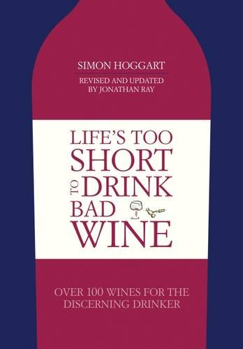LIFE'S TOO SHORT TO DRINK BAD WINE | OVER 100 WINES FOR THE DISCERNING DRINKER