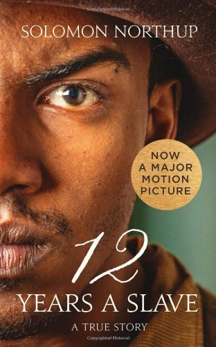 12 YEARS A SLAVE | A TRUE STORY - Solomon Northup