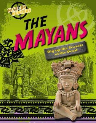 HISTORY HUNTERS | THE MAYANS