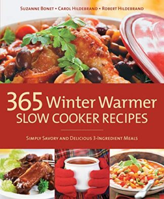 365 WINTER WARMER | SLOW COOKER RECIPES