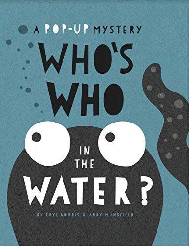 A POP-UP MYSTERY | WHO'S WHO IN THE WATER?