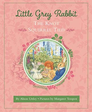 LITTLE GREY RABBIT | THE KNOT SQUIRREL TIED