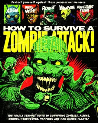 HOW TO SURVIVE A ZOMBIE ATTACK!