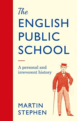 ENGLISH PUBLIC SCHOOL | A PERSONAL AND IRREVERENT HISTORY