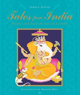 TALES FROM INDIA | STORIES OF CREATION AND THE COSMOS