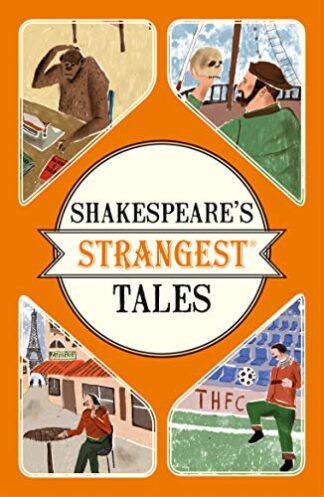SHAKESPEARE'S STRANGEST TALES