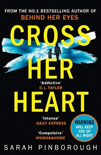 CROSS HER HEART - Sarah Pinborough - PB Fiction