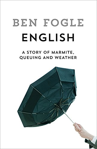 ENGLISH | A STORY OF MARMITE, QUEUING AND WEATHER