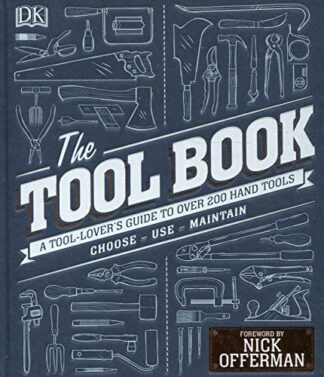 TOOL BOX | A TOOL-LOVER'S GUIDE TO OVER 200 HAND TOOLS