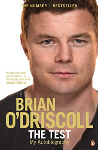 THE TEST - MY AUTOBIOGRAPHY - Brian O'Driscoll