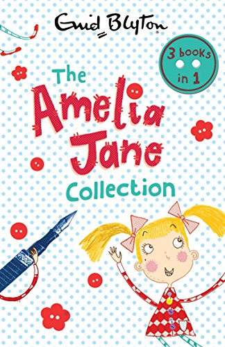 AMELIA JANE COLLECTION | 3 BOOKS IN 1 - Enid Blyton