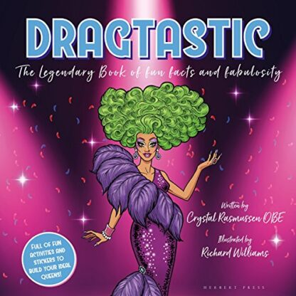 DRAGTASTIC   THE LEGENDARY BOOK OF FUN FACTS AND FABULOSITY
