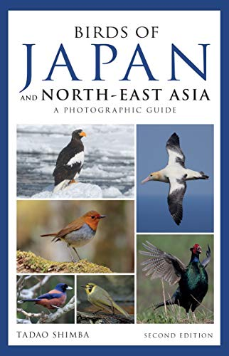 BIRDS OF JAPAN AND NORTH-EAST ASIA | A PHOTOGRAPHIC GUIDE
