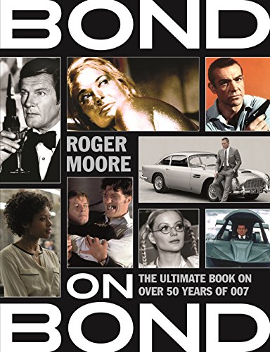 BOND ON BOND   THE ULTIMATE BOOK ON OVER  50 YEARS OF 007
