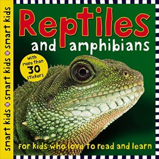 SMART KIDS | REPTILES AND AMPHIBIANS