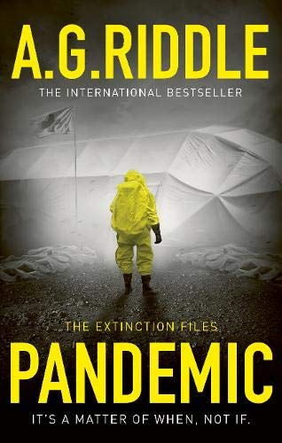 PANDEMIC - A.G. Riddle