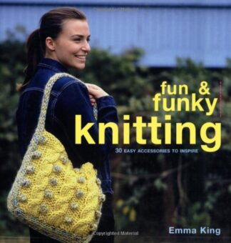 FUN & FUNKY KNITTING