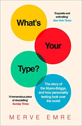 WHAT'S YOUR TYPE? | THE STORY OF THE MYERS-BRIGGS, AND HOW PERSONALITY TESTING TOOK OVER THE WORLD