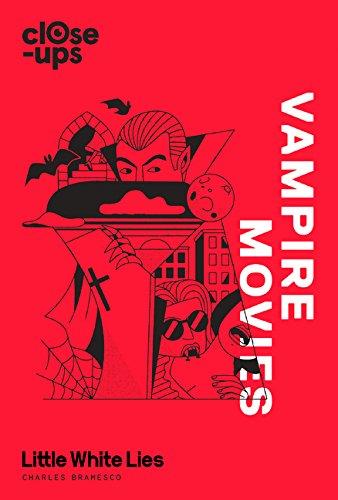 CLOSE-UPS | VAMPIRE MOVIES